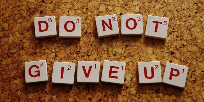 di not give up